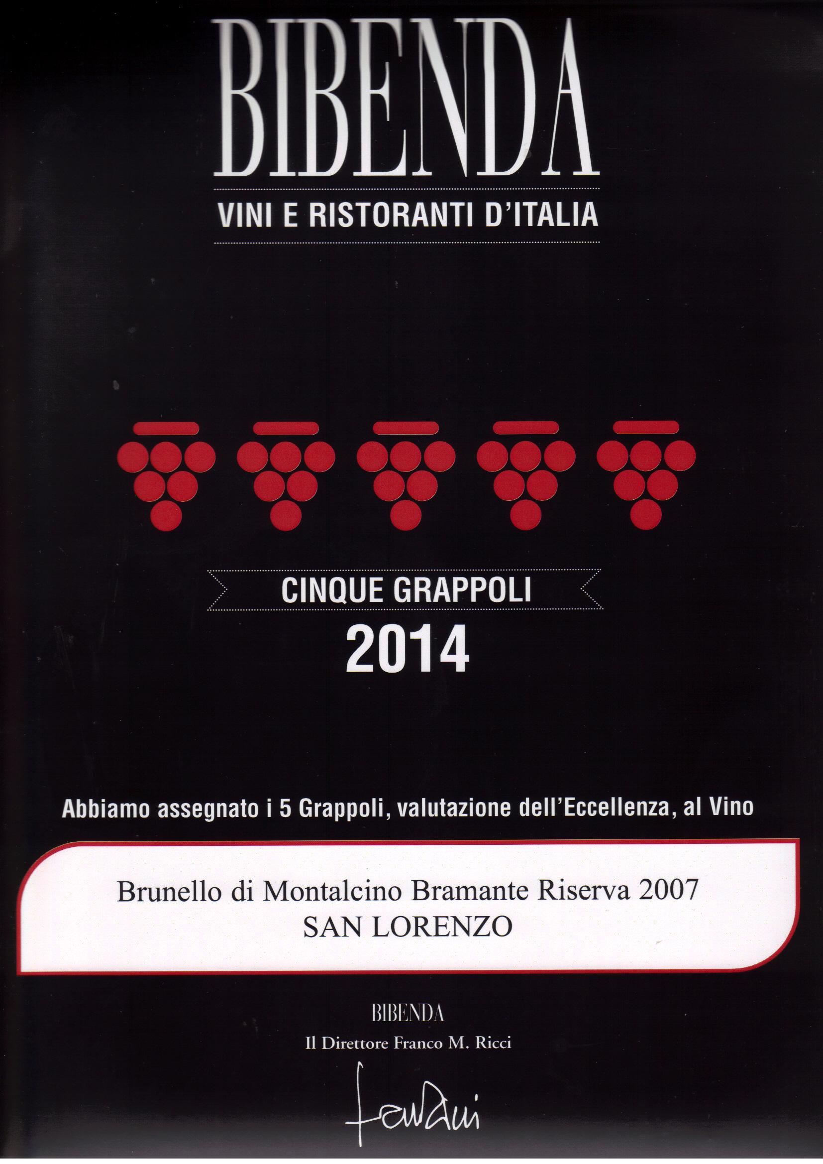 Bibenda 2014 5 grappoli riserva 2007